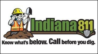 Indiana 811 - Call before you dig!